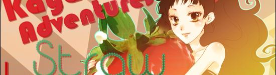 Kayarath's Adventures In Strawberries