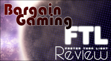 Bargain Gaming – FTL Review