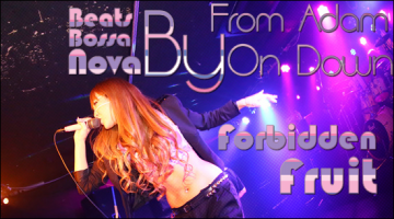 Beats by BossaNova – From Adam On Down: Forbidden Fruit