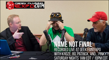 Geek Fan Expo: Name Not Final – September 6th (Cheesy Business NARF!)