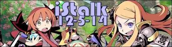 iStalk 12/5/14 – Lacroix Despheres Rock Opera, Etrian Mystery Dungeon, Dai-Shogun