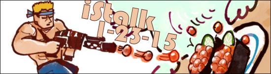 iStalk 1/23/15 – Tsukikage Ran, Sushi and Beyond, MapleStory X Attack on Titan