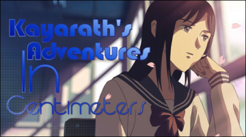 Kayarath's Adventures In Centimeters