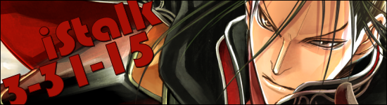 iStalk 3/31/15 – Psycho-Pass, Spear of Longinus, The Heroic Legend of Arslan