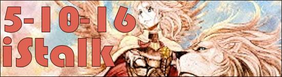 iStalk 5/10/16 – Shiina Pikarin, Heroic Legend of Arslan, Lotus Juice