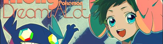 Molly Dreams-a-lot – Pokemon Dream World