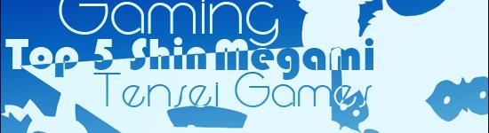Bargain Gaming – Top Five Megami Tensei Games