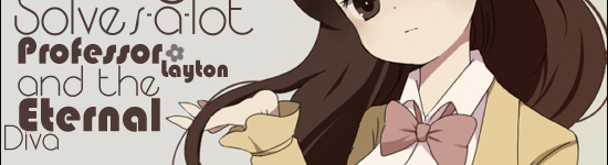 Molly Solves-a-lot – Professor Layton and the Eternal Diva