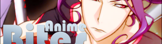 Anime Bites – Episode 18