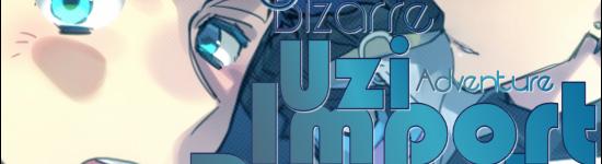 The Uzi Import Report: Jojo's Bizarre Adventure