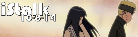 iStalk 10/8/14 – Naruto, Crunchyroll, and Nyaruko-chan