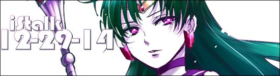 iStalk 12/29/14 – Fate/Stay Night, Sailor Moon, Dog Days