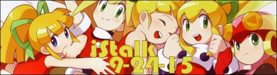 iStalk 9/24/15 – The Asterisk War, HaNaYaMaTa, Mega Man Legends