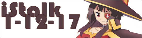 iStalk 1/12/17 – Voltron: Legendary Defender, Ronja the Robber's Daughter, Konosuba