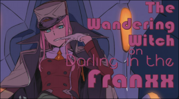 The Wandering Witch on Darling in the Franxx