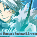Meringued Manga's Review: D.Gray man