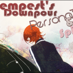 Tempest's Downpour – Persona 3 & 4 Spinoffs