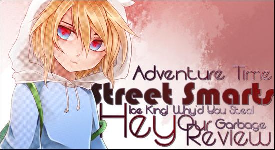 Street Smarts Adventure Time