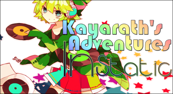 Kayarath's Adventures In Static