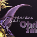 Kana's Korner – Interview with Chris Smith