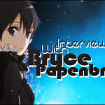 Kana's Korner – Interview with Bryce Papenbrook