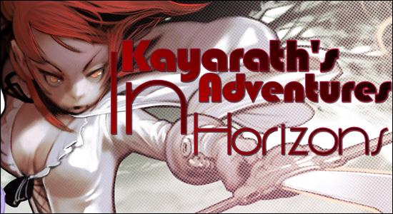 Kayarath's Adventures In Horizons