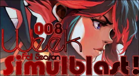 Simulblast Fall Season 2013 Week 008