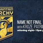 Name Not Final – Episode 003 (April 12th)