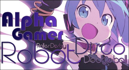 Alpha Gamer Dodgeball Derby Disco