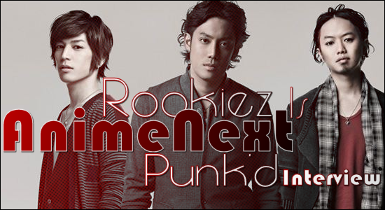 AnimeNext Interview With Rookiez Is Punk'd
