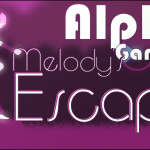 The Alpha Gamer #4: Running the Distance with Melody's Escape