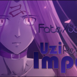 The Uzi Import Report: Fate/Stay Night (2014)