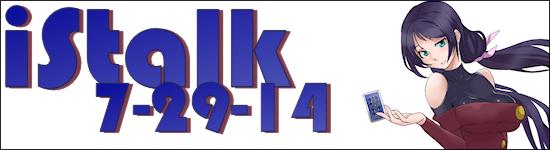 istalk - 7-29-14