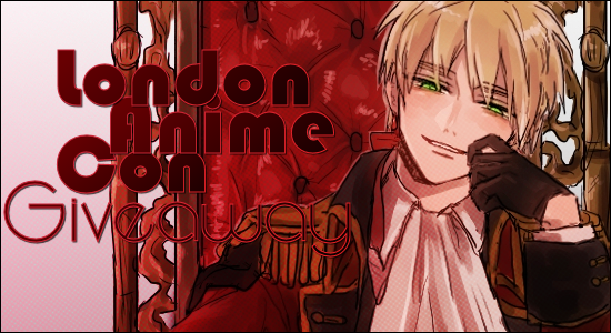 London Anime Con Giveaway