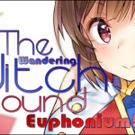 The Wandering Witch – Sounding Euphonium!