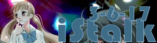 iStalk 03-06-17