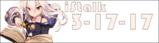 iStalk 03-17-17