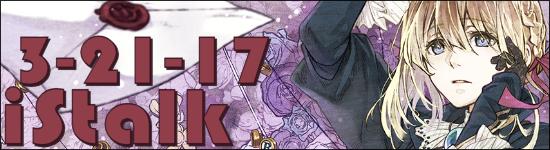 iStalk 03-21-17