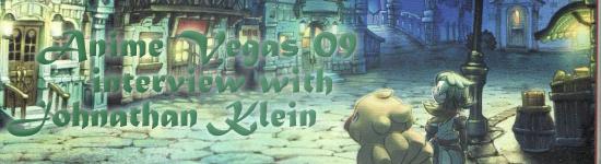 Anime Vegas 2009 – Interview with Jonathan Klein