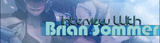 Kana's Korner – Interview with Brian Sommer
