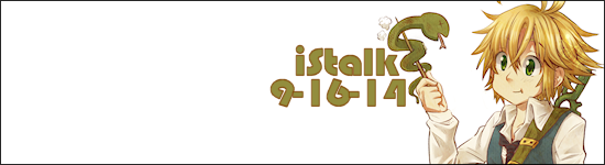 iStalk 9/16/14 – The Seven Deadly Sins, Perfume, and Gugure! Kokkuri-san