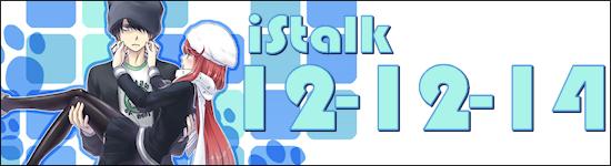 iStalk 12/12/14 – Crunchyroll, Moyoco Anno, Devil Survivor 2