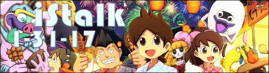iStalk 1/31/17 – Yo-Kai Watch, Fuuka, Rewrite Ignis Memoria