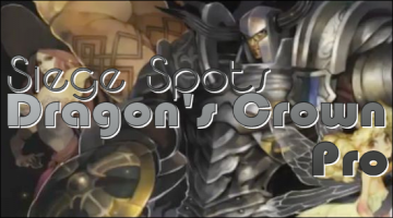 Siege Spots – Dragon's Crown Pro