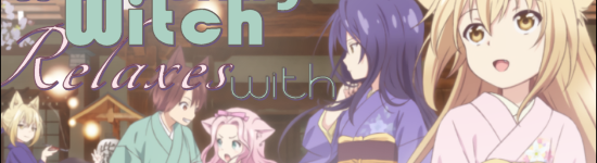 The Wandering Witch Relaxes with Konohana Kitan