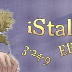 iStalk – 046