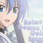 Anime Bites – Ichiban Ushiro no Daimao – 01