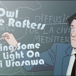 The Owl In The Rafters – Shedding Some Light On Naoki Urasawa