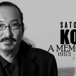 Satoshi Kon – A Memorial