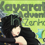 Kayarath's Adventures In Zenkaikon